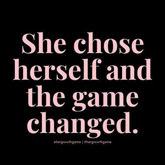 She chose herself and the game changed.