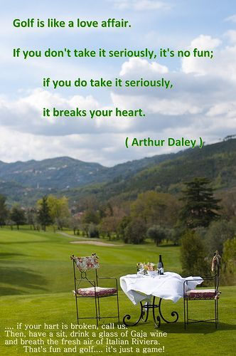 Golf Is Like A Love Affair Fore The Love Golf Pinterest Golf Amazing Golf Love Quotes