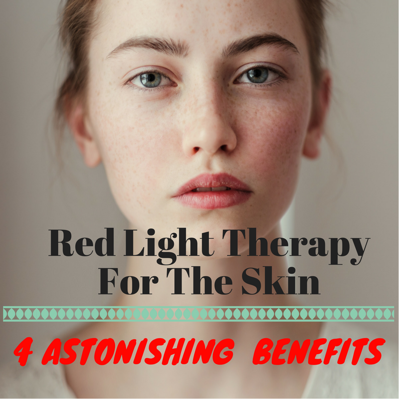 Red & Infrared Light Therapy 4 Proven Skin Benefits