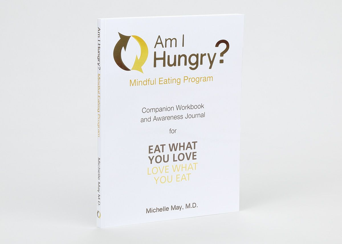 Am I Hungry? Mindful Eating Workbook and Awareness Journal ...