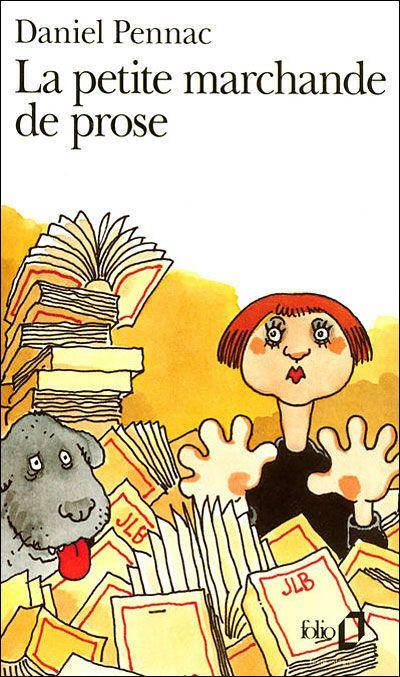 La Petite Marchande De Prose Daniel Pennac La Petite Marchande Livre Livres A Lire