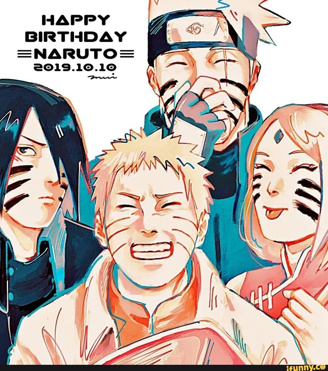 HAPPY BIRTHDAY E NARUTO E a019.1o.19 iFunny ) (With