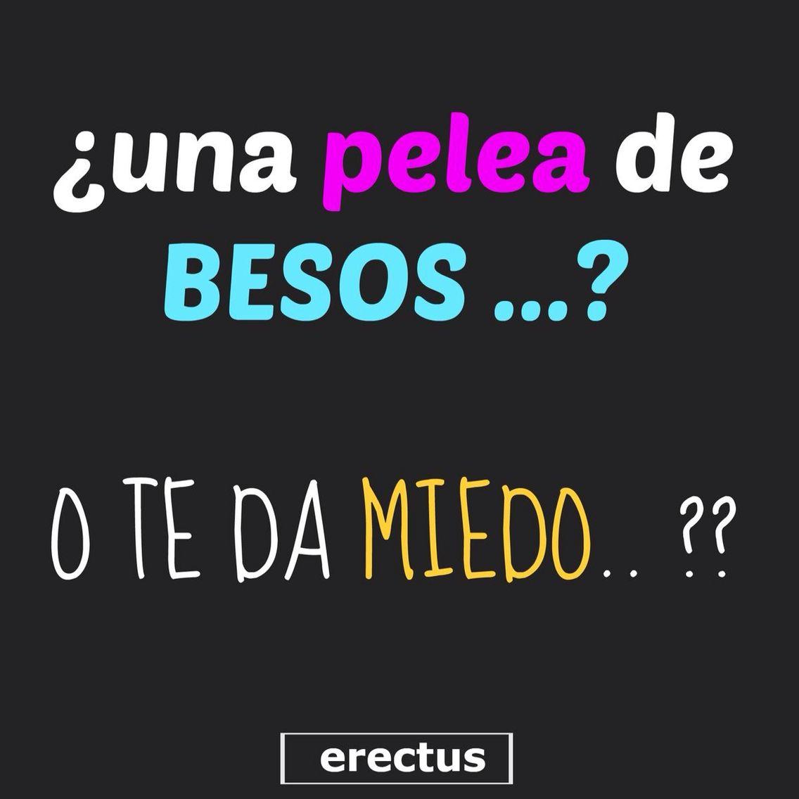Frases · Besos Nos PeleamosFrase Para
