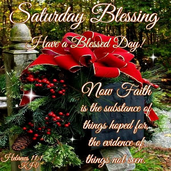 Good Morning I Pray That You Have A Safe And Blessed Day Saturday Greetings Christmas Blessings Blessed