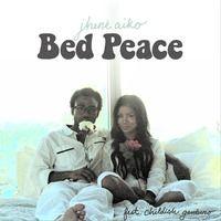 Bed Peace Feat Childish Gambino By Jhene Aiko On Soundcloud
