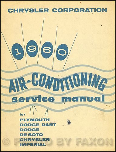 1960 Chrysler Air Conditioning Service Manual Air Conditioning