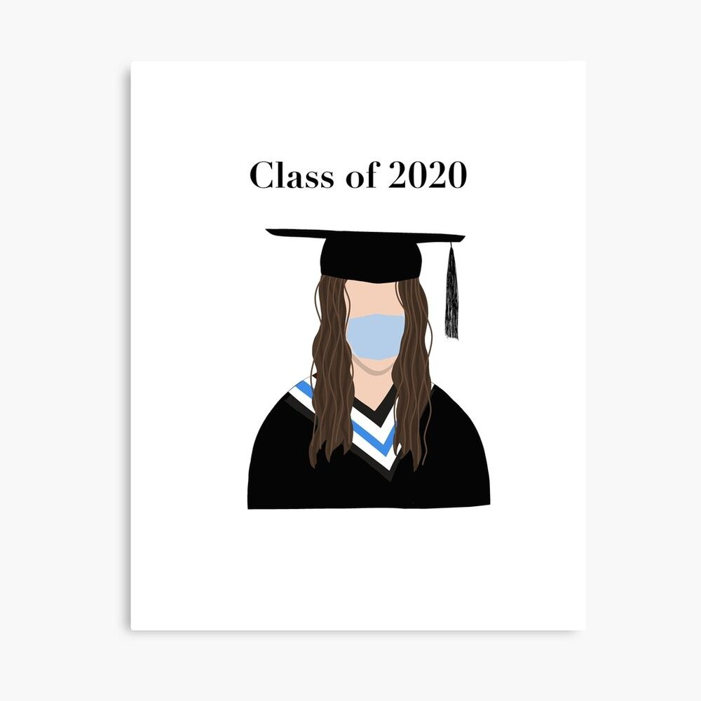 Class Of 2020 Canvas Print By Orchyd In 2021 Congratulations Graduate Congrats Card Graduation Drawing