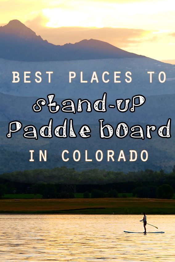 Discover the best places to paddle board in Colorado this summer with this Colorado SUP guide