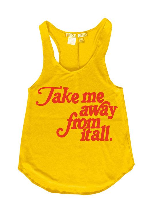 Womens Free Bird TAKE me AWAY from it all Words Quote Vintage Retro Boho Tank Tee Top gypsy vacation Racerback Fashion Made Los Angeles USA  MOST