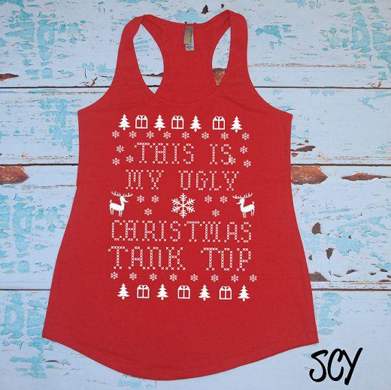 Funny Christmas Tank Tops.Christmas Run Shirt This Is My Ugly Christmas Tank Top Funny From