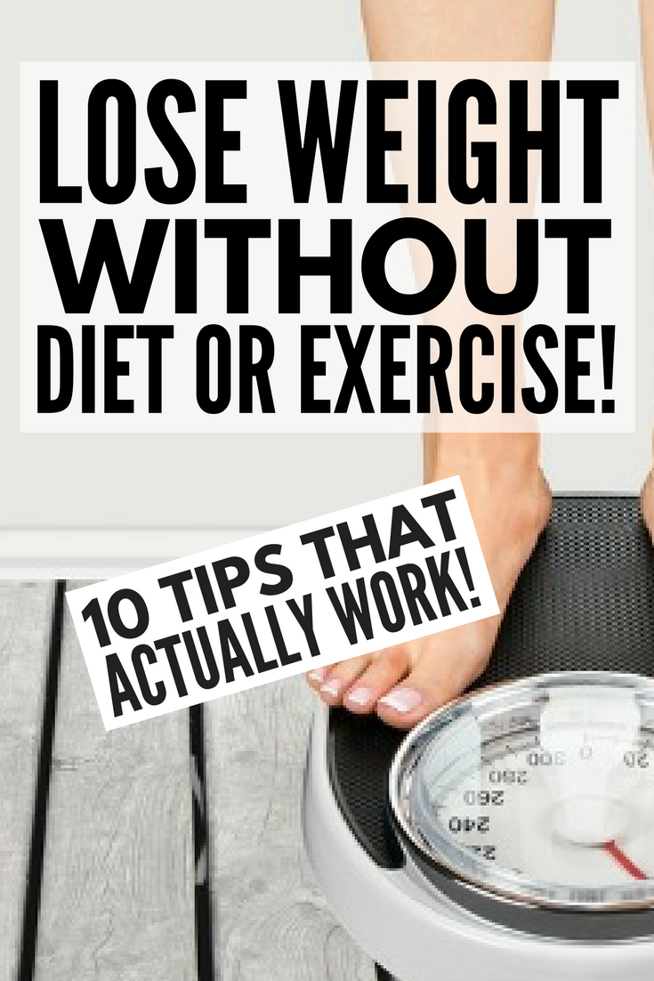 20 Ways to Lose Weight Without Dieting recommend