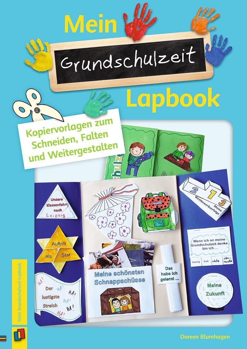 Mein Grundschulzeit-Lapbook Kopiervorlagen zum Schneiden, Falten und ...