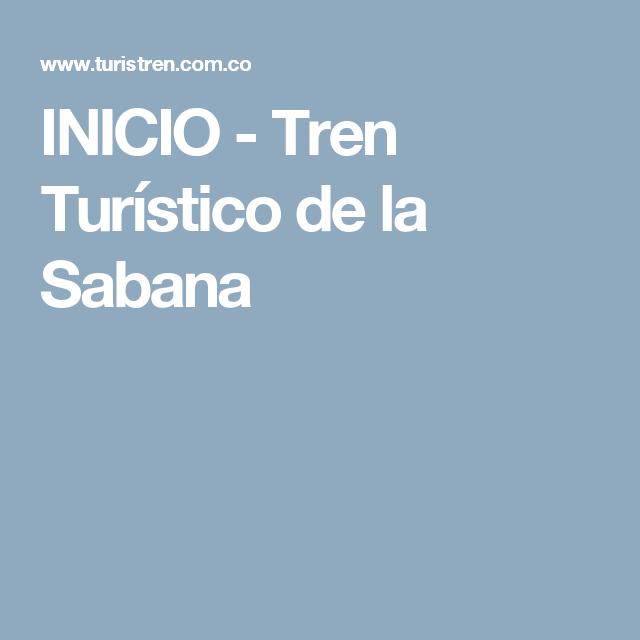 INICIO - Tren Turístico de la Sabana