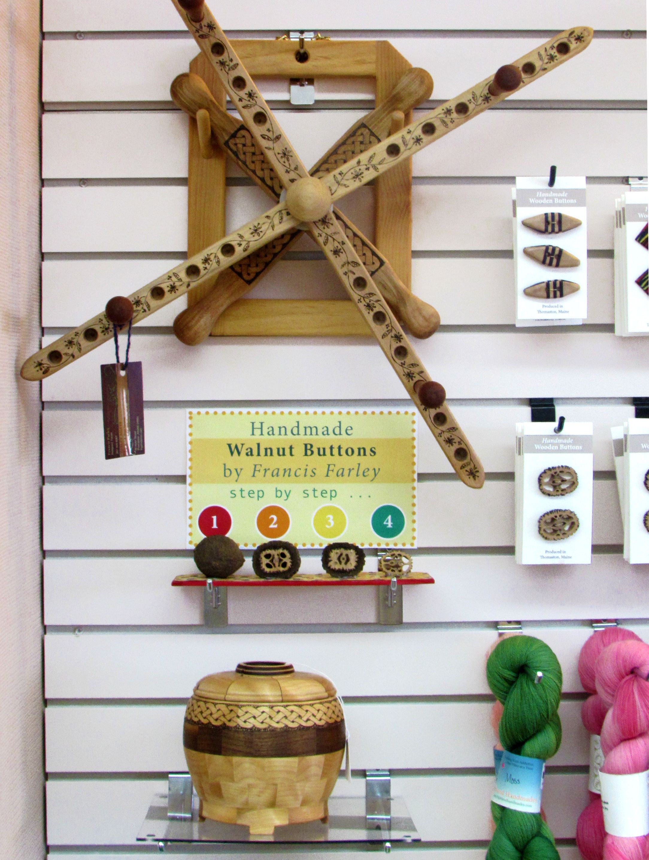 We sell hand-crafted swifts, yarn bowls and buttons by local woodworker Francis Farley.
