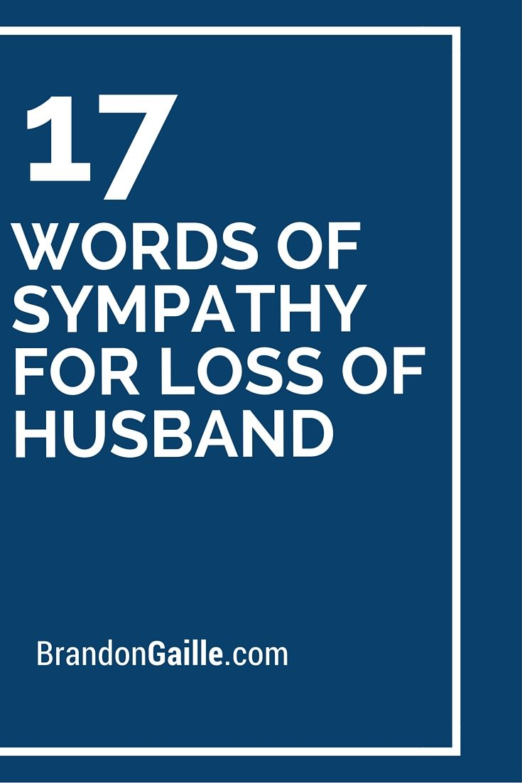 17 Words Of Sympathy For Loss Of Husband Card Sentiments Cards