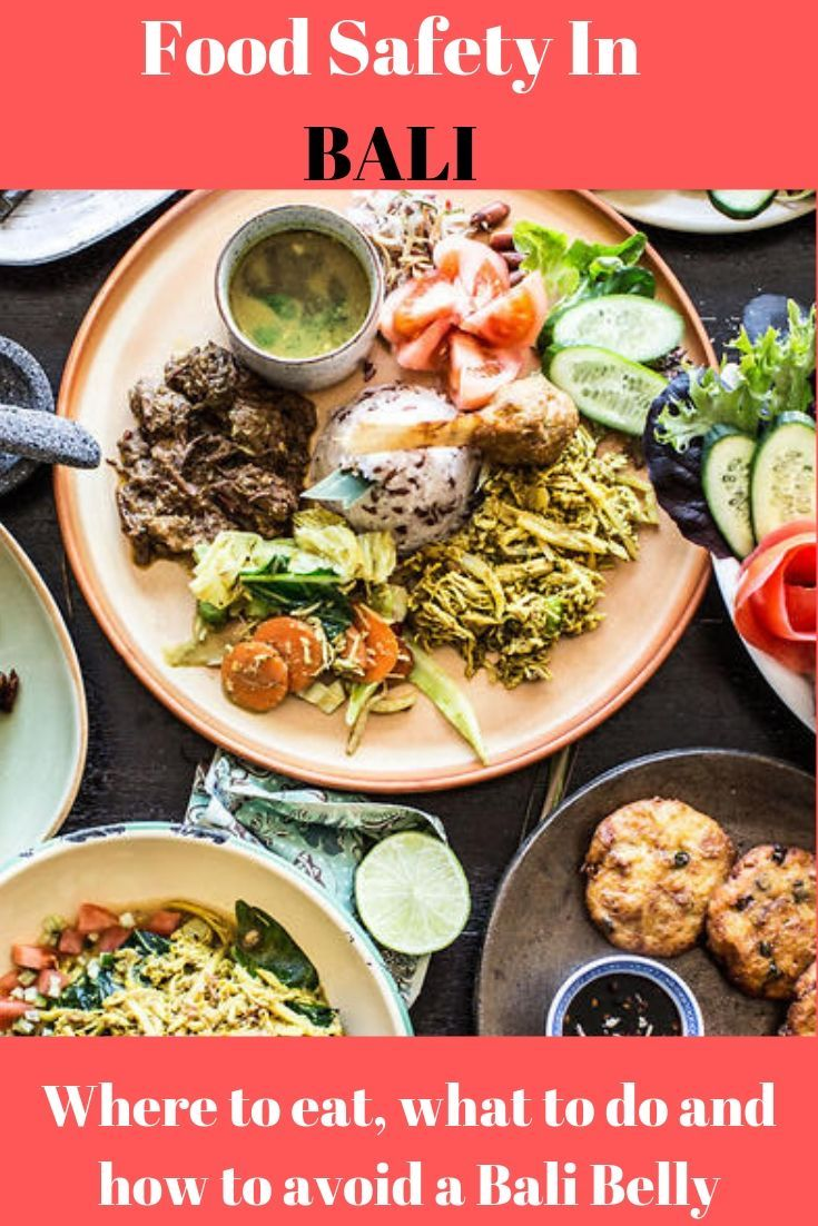 Food safety in Bali What food is safe to eat in Bali
