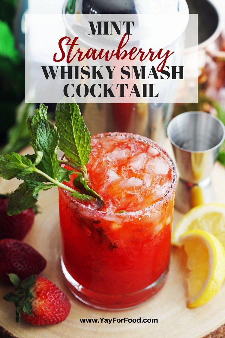 Mint Strawberry Whisky Smash Cocktail Rezept Erfrischende Sommercocktails Minze Rezeptideen