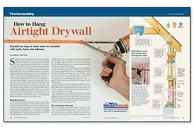 How To Hang Airtight Drywall Article On Fine Homebuilding Com Hanging Drywall Drywall Hanging