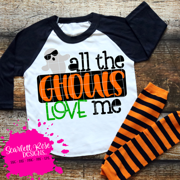 Download All the Ghouls Love Me SVG (With images) | Cricut ...