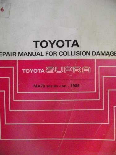 Toyota Supra Collision Damage Repair Manual 1986 Brm005e