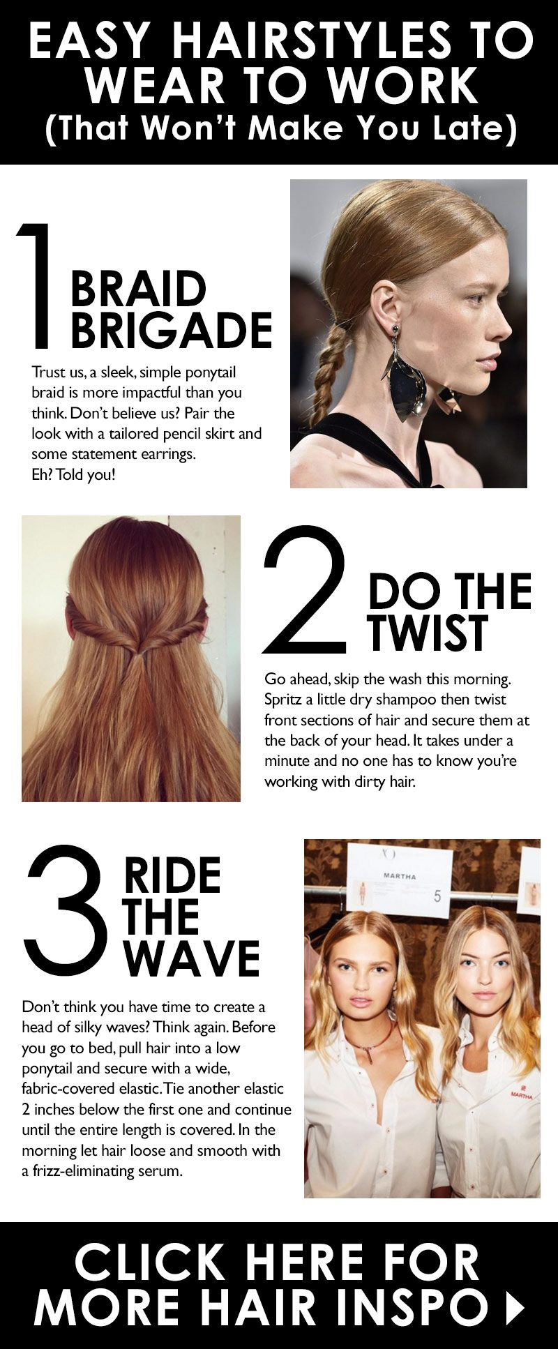 Easy Hairstyles To Wear To Work That Won T Make You Late Easy Hairstyles Hair Styles Hair Tutorials Easy