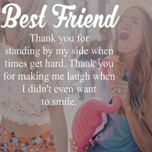 Best Friend Thank You For Standing By My Side Friendship Quotes