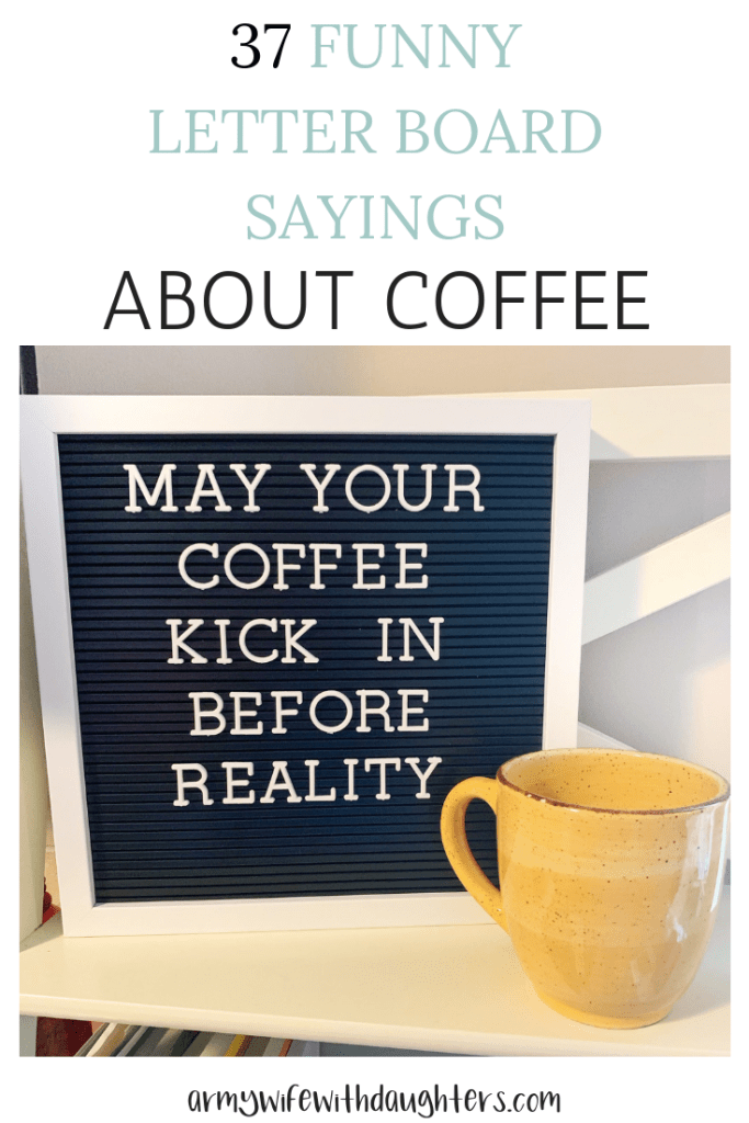 37 Funny Letter Board Sayings About Coffee #quotesaboutcoffee