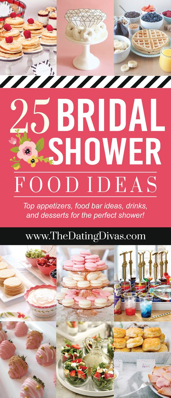 top 25 bridal shower recipes and food ideas includes appetizers cute food bar ideas desserts and drinks wwwthedatingdivascom