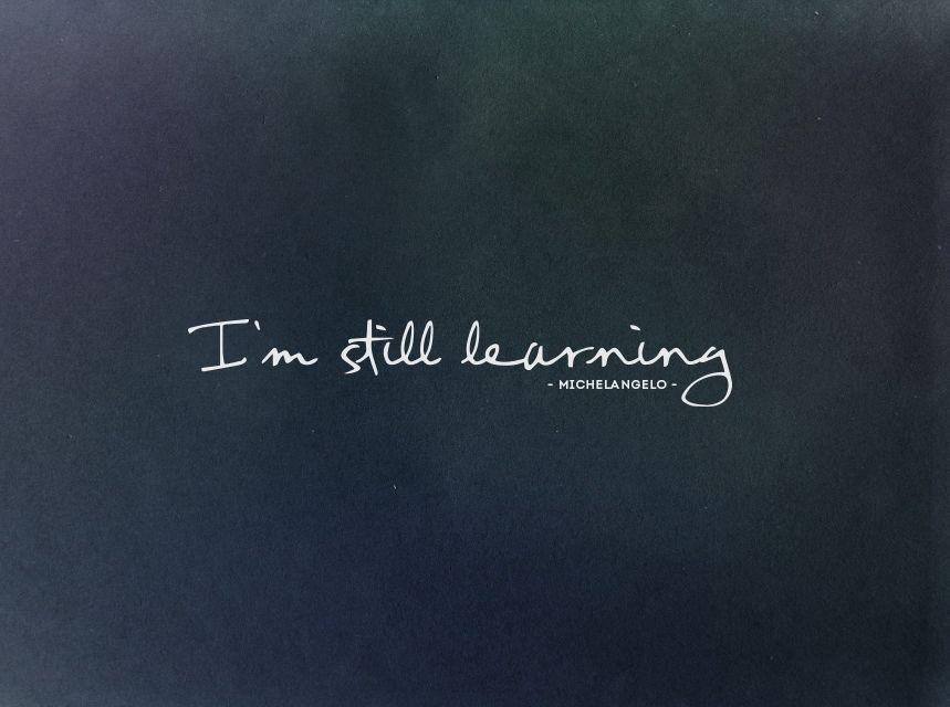 I'm still Learning  - Todavía sigo Aprendiendo