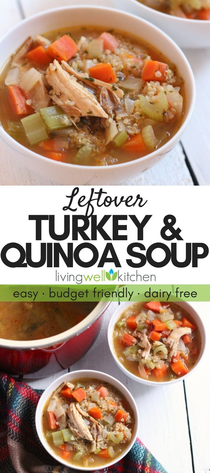 Photo of Leftover Turkey and Quinoa Soup