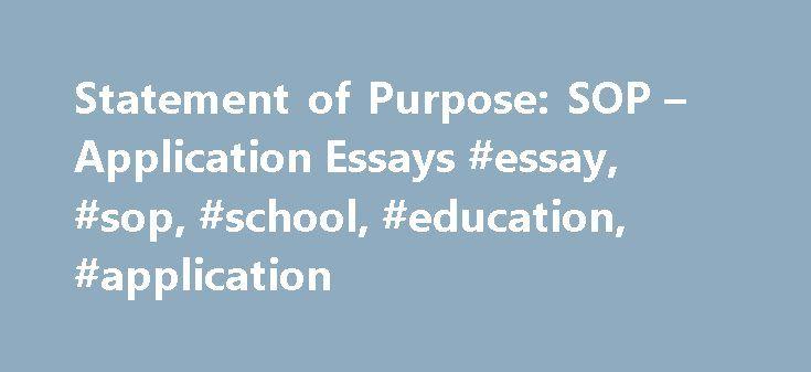 Statement of Purpose SOP \u2013 Application Essays #essay, #sop, #school