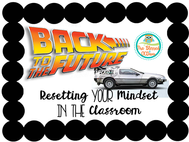 The Blessed OCDiva: Back to the Future: Resetting Your Mindset in the ...