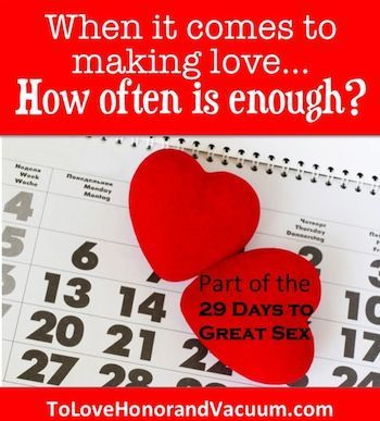 29 Days to Great Sex Day 22: How Often is Enough? Christian Marriage  AdviceMarriage ...