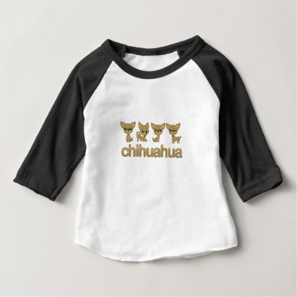 Chihuahua Baby T Shirt Quote Pun Meme Quotes Diy Custom Quote