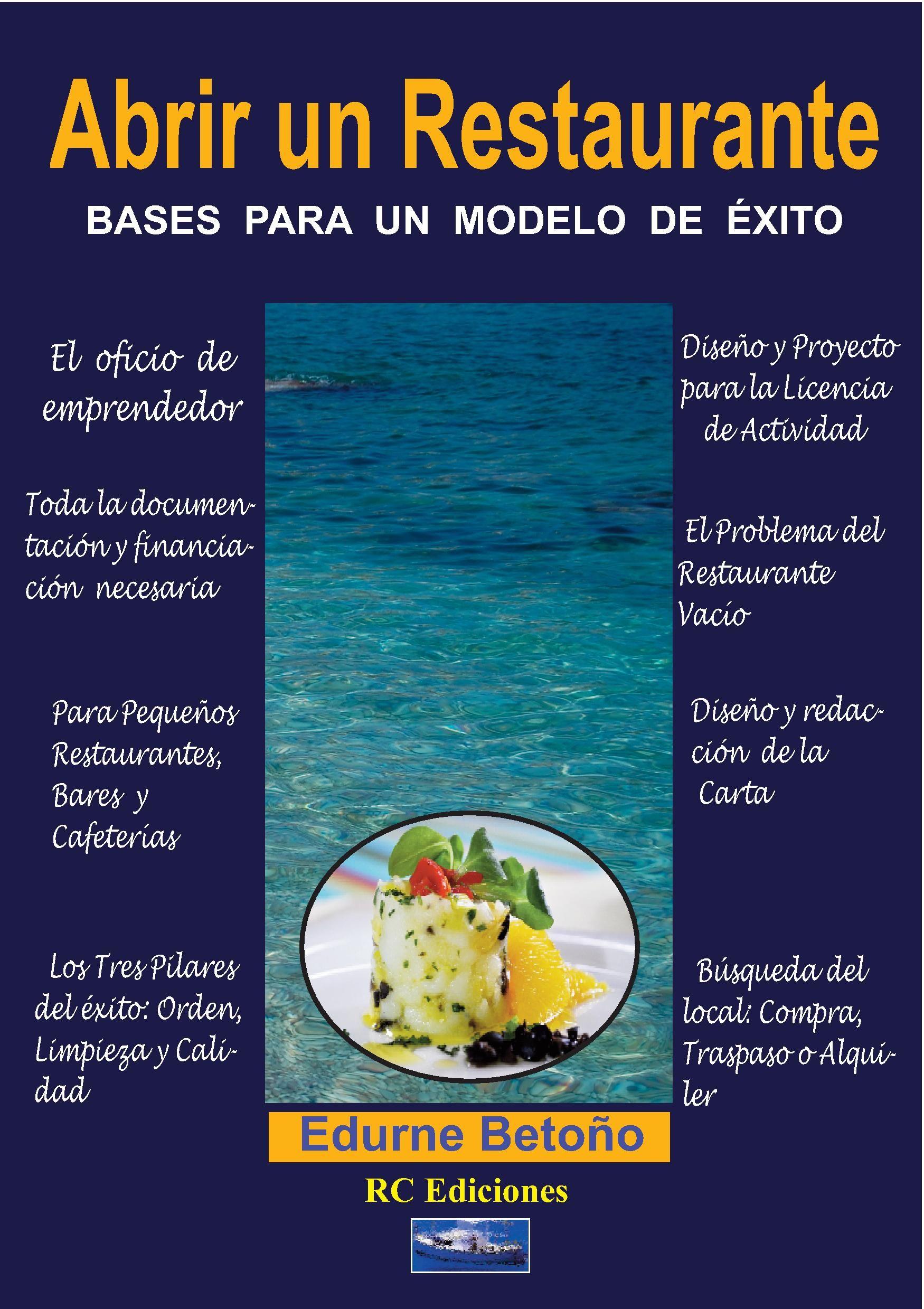 Libro Abrir Un Restaurante Taberna Bar O Cafetería Restaurantes Comida Preparada Consejos De Negocios