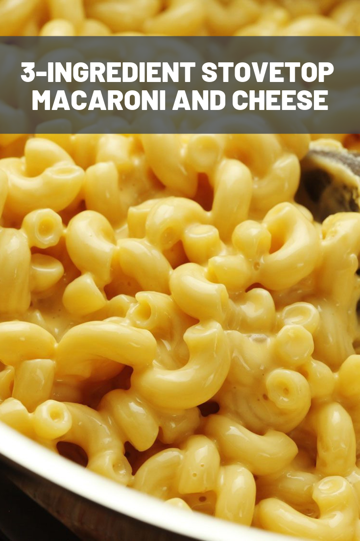 3-Ingredient Stovetop Mac and Cheese Recipe