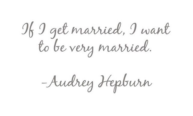 Very Married 3 Quote Audrey Hepburn Quote Posters Quotes To