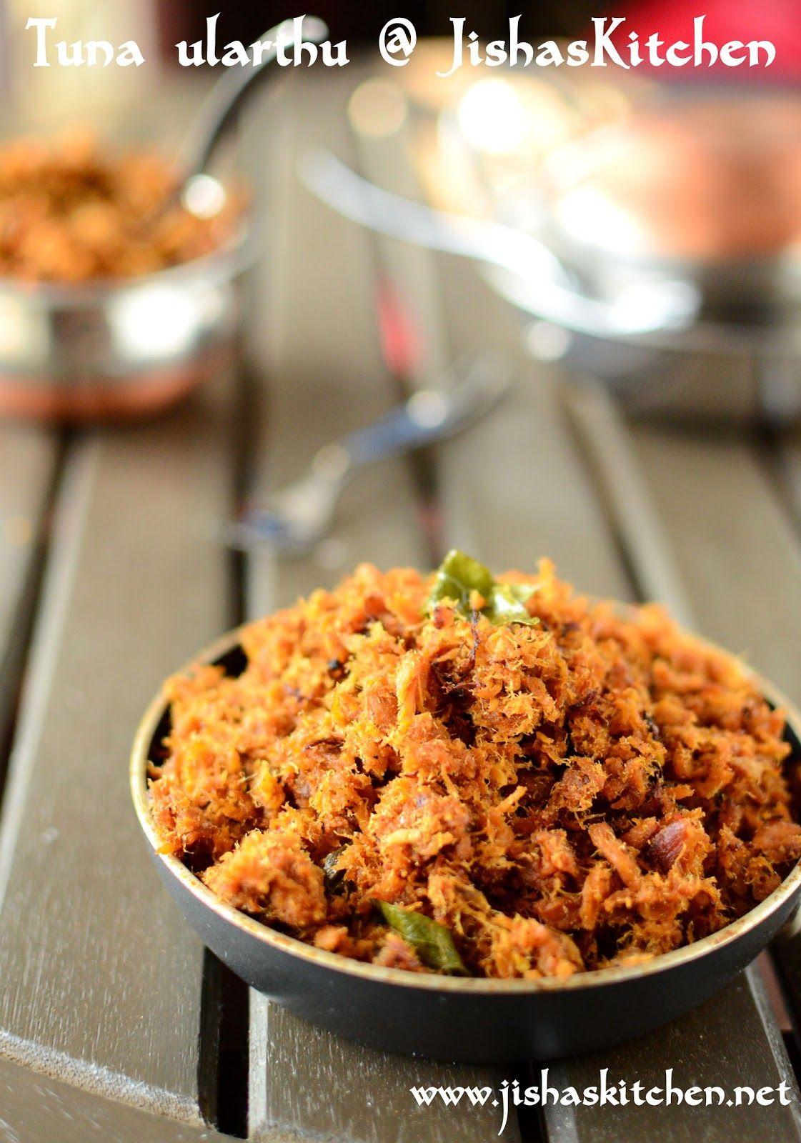 Jisha S Kitchen Kerala Style Canned Tuna Ularthu Indian