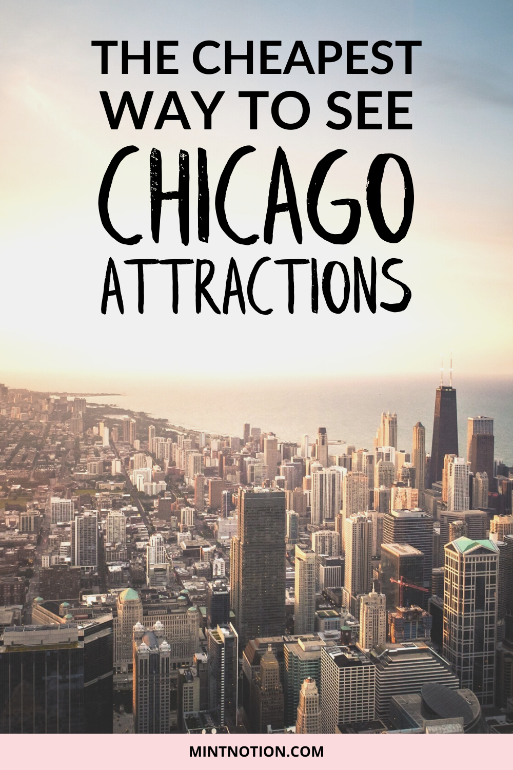 The Cheapest Way To See Chicago Attractions in 2020