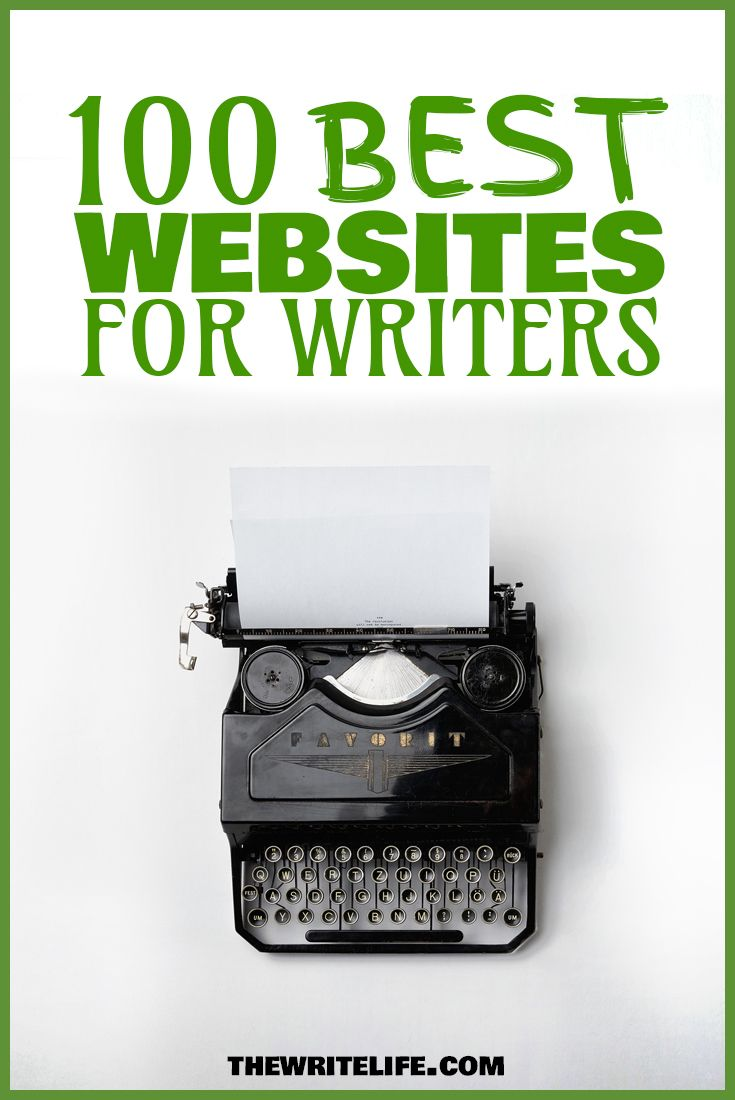 005 The 100 Best Websites for Writers in 2016 Your Writing