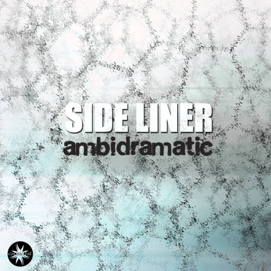 Side Liner   - Repeating The Same Mistakes [Ambidramatic EP]