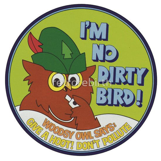 Woodsy Owl Don't Pollute