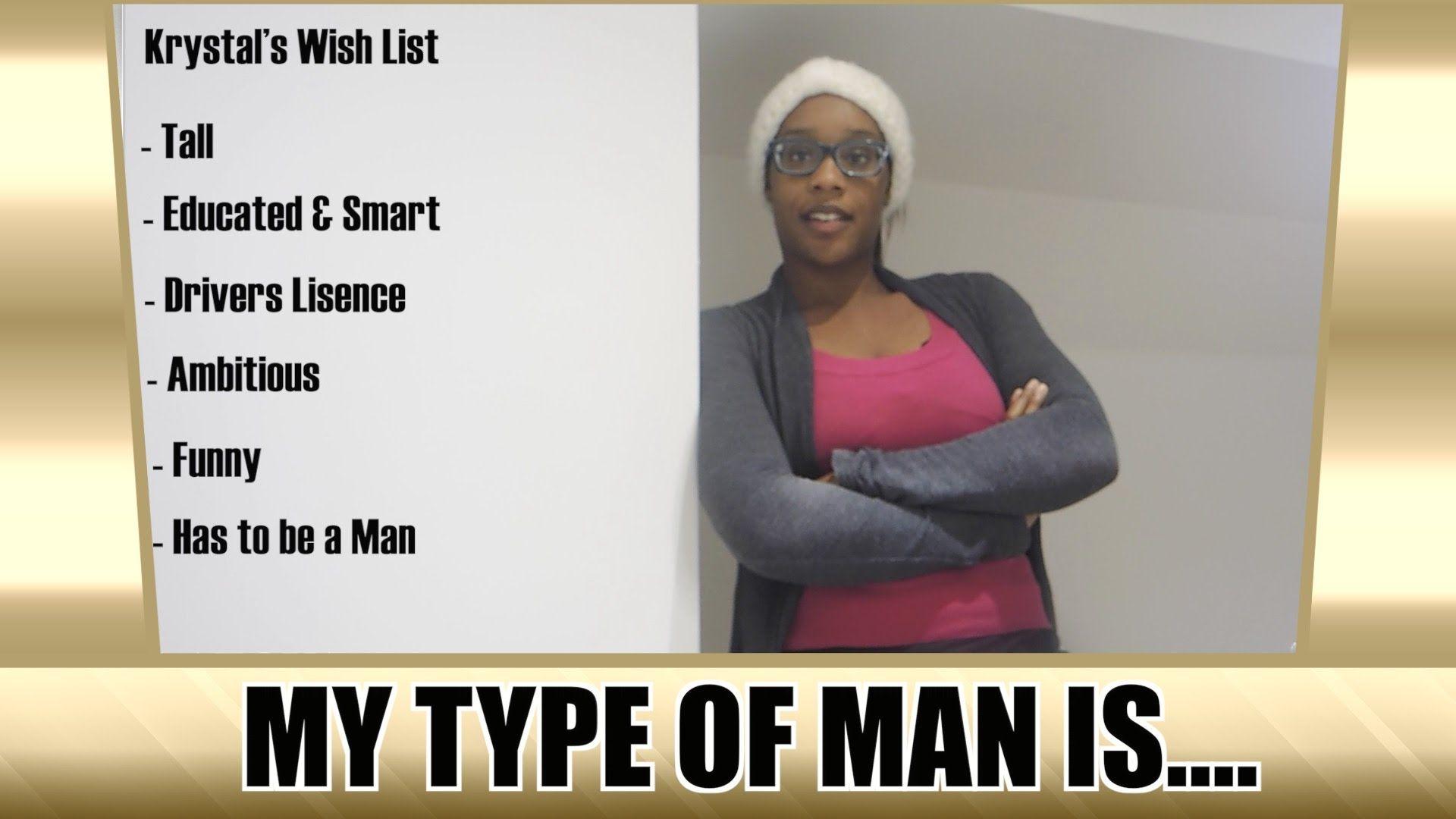 MY TYPE OF MAN IS.. [#8 - SEASON 7]
