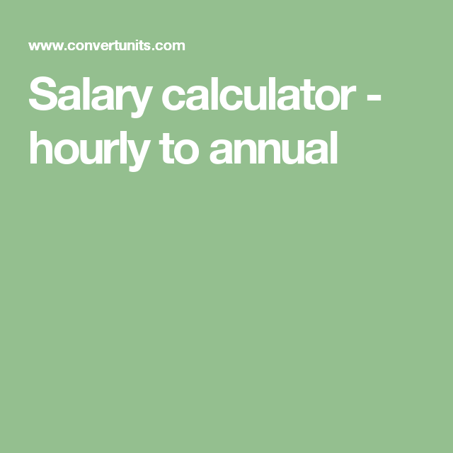 Salary calculator hourly to annual mme gcashpayroll convert hourly wage to yearly salary find out how to calculate yearly salary from hourly pay sciox Choice Image