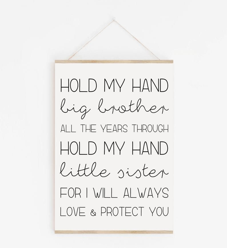 Hold My Hand Big Brother Siblings Print Hold My Hand Little Sister Brother And Sister Print Brother Sister Print Nursery Print Sign In 2021 Little Sister Quotes Brother Poems From Sister
