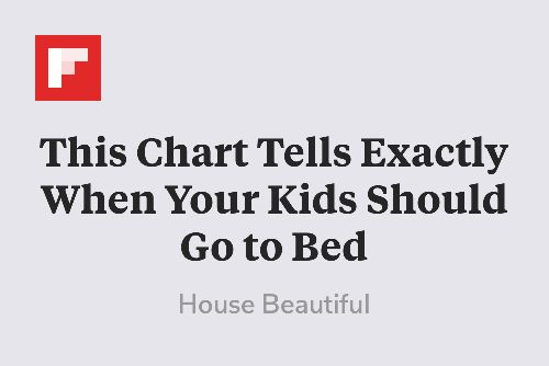 This Chart Tells Exactly When Your Kids Should Go to Bed http://flip.it/4xbHw