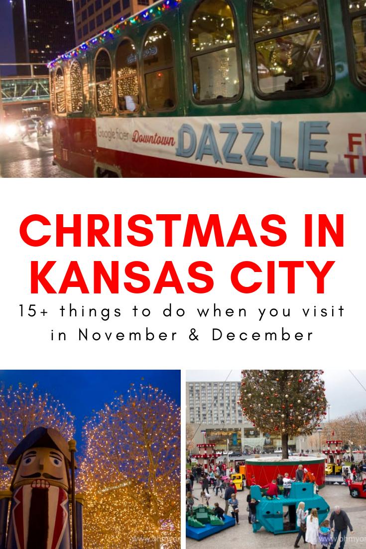 15 Fun Things To Do During A Kc Christmas Getaway Oh My Omaha Kansas City Activities Kansas City Attractions Overland Park Kansas