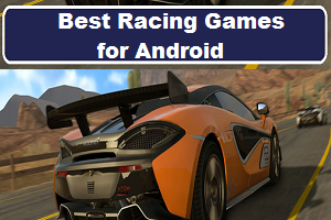 Top 7 Best Racing Games For Android In 2020 Racing Games Racing