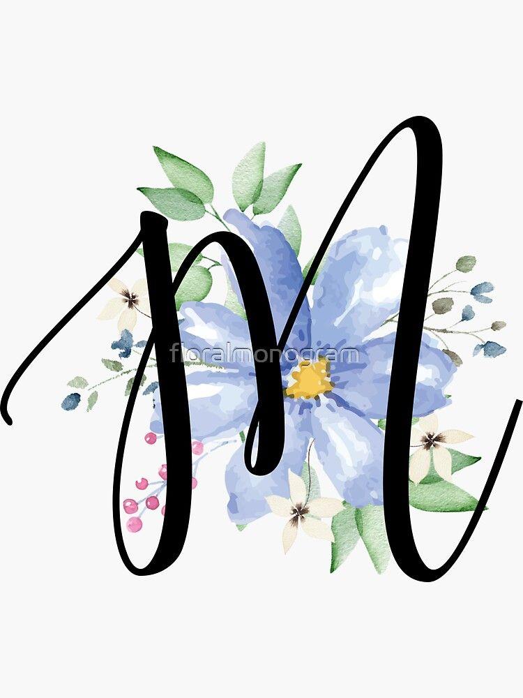 Monogram M Beautiful Watercolor Blue Flower Sticker By Floralmonogram In 2021 Monogram Art Watercolor Lettering Watercolor