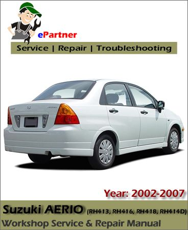 suzuki aerio service repair manual 2002 2007 suzuki service manual rh pinterest com suzuki aerio service manual pdf suzuki aerio service manual pdf